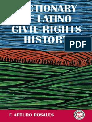 Dictionary Of Latino Civil Rights History By F Arturo