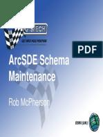 ArcSDE Schema Maintenance