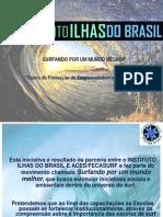 Surfando por um Mundo Melhor - Ilhas do Brasil - Módulo II