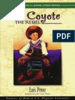 El Coyote, the Rebel by Luis Perez