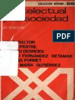 El Intelectual y La Sociedad - Roque Dalton, Et Al (1969)
