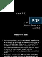 Caz Clinic Endodontie