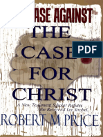 The Case Against the Case for Christ - Robert M. Price