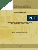 Desenvolvimento de família tipográfica digital para aplicação em títulos e textos