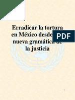 Erradicar la tortura en México desde una nueva gramática de la justicia