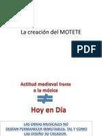 La creación del MOTETE