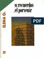 122407761 Garro Elena Los Recuerdos Del Porvenir 1963 2
