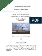 Interpretação dos Textos Evangélicos - Caminho Verdade e Vida - 1o livro - Chico Xavier