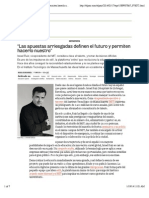 """""""Las apuestas arriesgadas definen el futuro y permiten hacerlo nuestro""""   El País Semanal   EL PAÍS"""