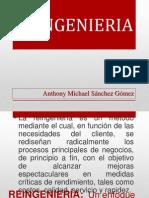 TEMA REINGENIERIA - Anthony Michael Sanchez Gomez