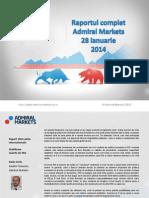 Raportul Complet Admiral Markets 28 Ian 2014
