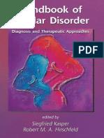 Handbook of Bipolar Disorder - Diag., Theraputic Apprs. - S. Kasper, R. Hirschfeld (Taylor and Francis, 2005) BBS