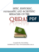 Linguistic Scientific Futuristic Historic Miracles in the Quran28012014