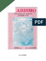 O Abismo - R. A. Ranieri (Espírito André Luiz)