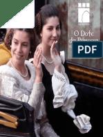 EM REVISTA -O Dote Da Princesa 2012
