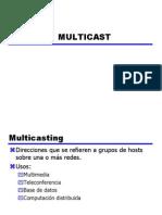 Multi Cast