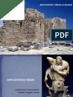 02.Antichitate tarzie & Bizant