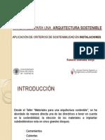 PRESENTACION. Aplicacion de Criterios de Sostenibilidad en Instalaciones.