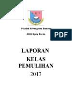 Laporan Kelas Pemulihan Disember 2013