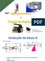 Equipamentos e Fontes de Radiação