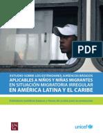 ESTUDIO SOBRE LOS ESTÁNDARES JURÍDICOS BÁSICOS APLICABLES A NIÑOS Y NIÑAS MIGRANTES EN SITUACIÓN MIGRATORIA IRREGULAR  EN AMÉRICA LATINA Y EL CARIBE