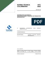 NTC5662 - ESPECIFICACIONES TÉCNICAS DE PRODUCTOS GEOGRÁFICOS RESUMEN 2010
