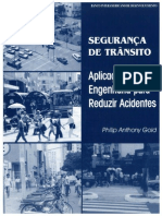 Seguranca de Transito- Aplicacoes de Engenharia Para Reduzir Acidentes - Philip Anthony Gold