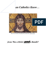 Do Roman Catholics Know Jesus Was a Rebel and a Bandit?