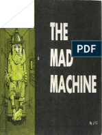 The Mad Machine