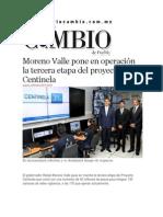 09-01-2014 Diario Matutino Cambio de Puebla - Moreno Valle pone en operación la tercera etapa del proyecto Centinela