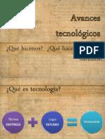 Avances Tecnologicos a Lo Largo de La Historia