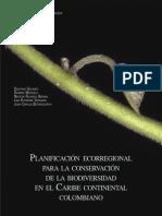 ANH, NC, IDEAM, IAvH. Planeación Ambiental del Sector de Hidrocarburos para la Conservación de la Biodiversidad en Áreas de Interés para la Agencia Nacional de Hidrocarburos en Colombia