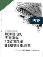 Seminario Técnico, Arquitectura, Estructuracion y Diseño de Galeras en acero