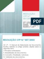 RESOLUÇÃO CFP Nº 07 2003