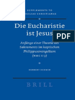 Herbert Schmid-Die Eucharistie Ist Jesus. Anfange Einer Theorie Des Sakraments Im Koptischen Philippusevangelium (NHC II 3) (Vigiliae Christianae, Supplements 88) (2007)
