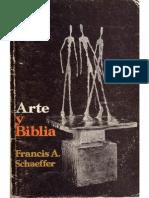 Francis Schaeffer - Arte y Biblia