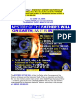 THE SECRET MYSTERY AND PURPOSE OF GOD THE FATHER'S WILL, Now, Miraculously Revealed!