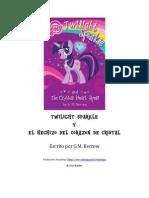 Twilight Sparkle y el Hechizo del Corazón de Cristal