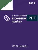 FUNNEL E-Mail Marketing Benchmark E-Commerce Romania 2013
