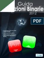 Guide Opzioni Binarie 2012