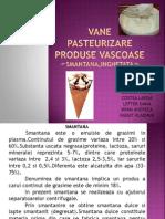 Proiect Vane Pasteurizare Produse Vascoase