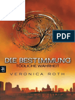 Die Bestimmung - Todliche Wahrheit - Roth, Veronica