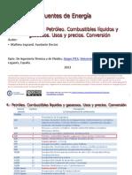Tema 4 Petroleo. Combustibles Liguidos y Gaseosos. Usos y Precios. Conversion