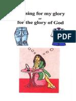 Dressing for Gods Glory