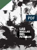 La Huella Del Petroleo - 2008