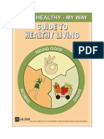 being healthy- guide to healthy living