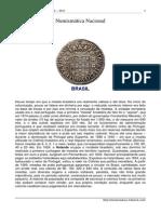 (COINS)(BRASIL) Numismática Nacional 1694 ~ 2011