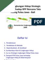 Kajian Lingkungan Hidup Strategis (Klhs) Terhadap Rancangan Peraturan Pemerintah (RPP)  Rencana Tata Ruang Pulau Jawa - Bali