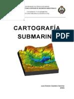 Cartografía.Submarina.by.JACS (sonar, nautica, topografía, carta, mar, sonda, underwater, cartography, SSS, deep tow).pdf