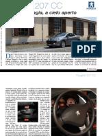 Peugeot 207 CC Come per magia, a cielo aperto